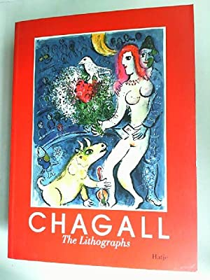Chagall. The lithographs. La Collection Sorlier. Published: Chagall, Marc (Ill.),