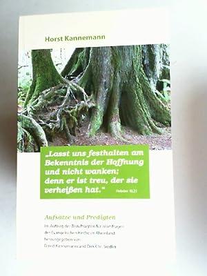 Lasst uns festhalten am Bekenntnis der Hoffnung: Kannemann, Horst, David