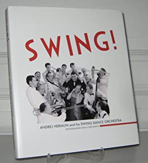 Swing! Andrej Hermlin and his Swing Dance Orchestra. Photographien von G. Uwe Hauth.