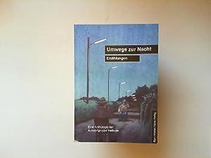 Umwege zur Nacht : Erzählungen ; [eine: Helicon und Bjørn