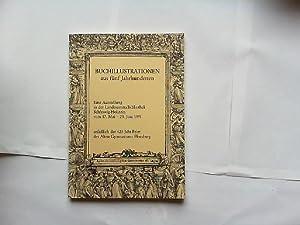 Buchillustrationen aus fünf Jahrhunderten. Eine Ausstellung in: Ahlers, Jens und
