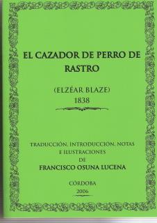 CAZADOR DE PERRO DE RASTRO: BLAZE, ELZEAR
