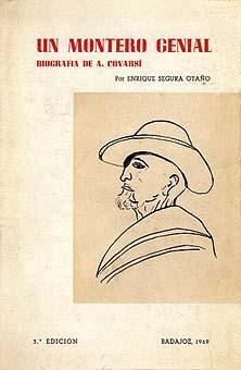 UN MONTERO GENIAL. BIOGRAFIA DE A. COVARSI: SEGURA OTAÑO, ENRIQUE