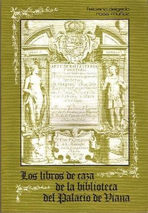 LIBROS DE CAZA DE LA BIBLIOTECA DEL PALACIO DE VIANA, LOS. ESTUDIO BIBLIOGRAFICO: DELGADO, ...