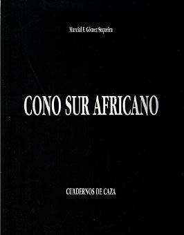 CONO SUR AFRICANO: GOMEZ SEQUEIRA, MARCIAL