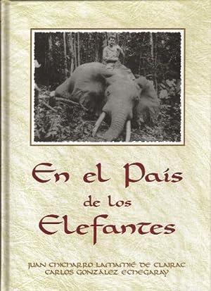 EN EL PAIS DE LOS ELEFANTES: CHICHARRO LAMAMIE DE CLAIRAC, JUAN