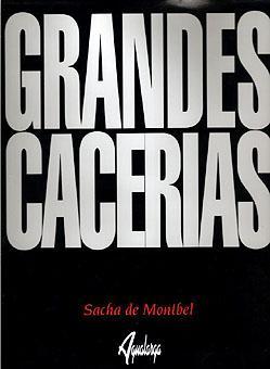 GRANDES CACERIAS: MONTBEL, SACHA DE