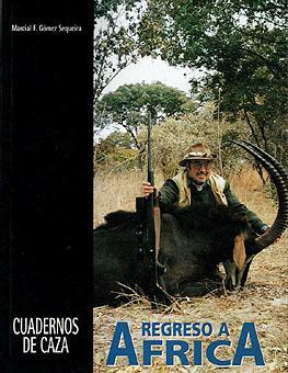REGRESO A AFRICA: GOMEZ SEQUEIRA, MARCIAL
