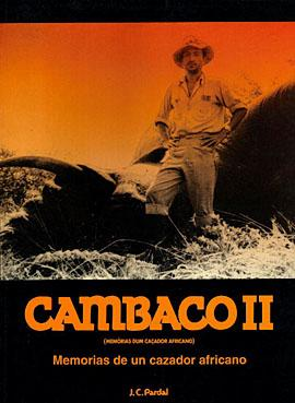 CAMBACO II. MEMORIAS DE UN CAZADOR AFRICANO: PARDAL, JOSE
