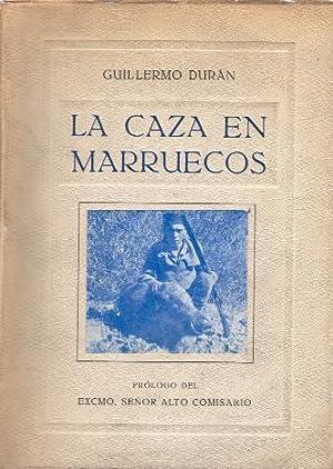 CAZA EN MARRUECOS, LA: DURAN PULIS, GUILLERMO