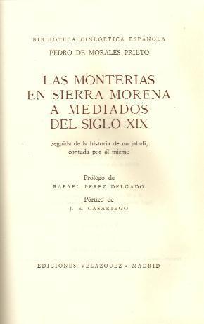 MONTERIAS EN SIERRA MORENA A MEDIADOS DEL Sº XIX: MORALES PRIETO, PEDRO
