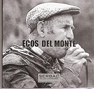 ECOS DEL MONTE: CASTRO GARCIA, PEDRO