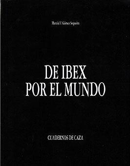 DE IBEX POR EL MUNDO: GOMEZ SEQUEIRA, MARCIAL