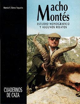 MACHO MONTES. ESTUDIO MONOGRAFICO Y ALGUNOS RELATOS: GOMEZ SEQUEIRA, MARCIAL
