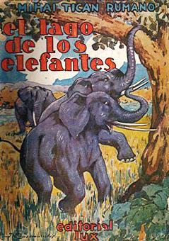 LAGO DE LOS ELEFANTES, EL: TICAN RUMANO, MIHAI