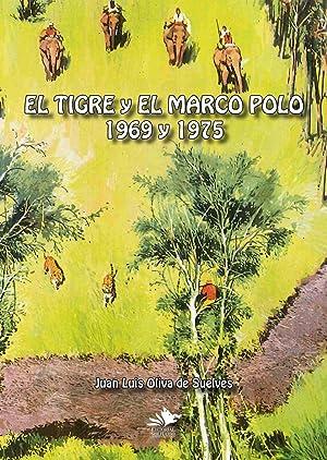TIGRE Y EL MARCO POLO 1969 Y: OLIVA DE SUELVES,
