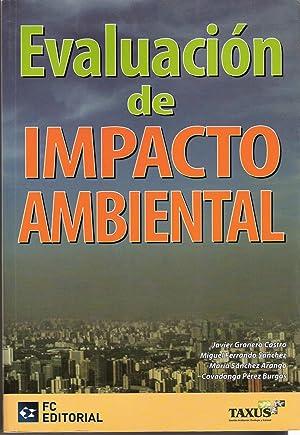 EVALUACION DE IMPACTO AMBIENTAL: GRANERO CASTRO, JAVIER.