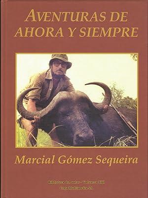 AVENTURAS DE AHORA Y SIEMPRE: GOMEZ SEQUEIRA, MARCIAL