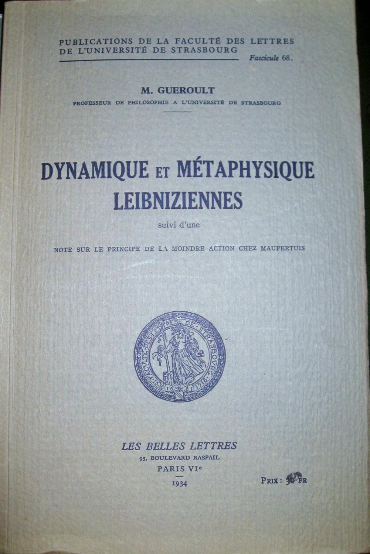 Dynamique et métaphysique leibniziennes suivi d'une note sur le principe de la moindre action chez Maupertuis