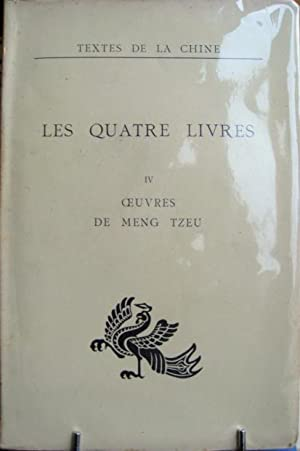 Les Quatre Livres, IV : Oeuvres de Meng Tzeu: COUVREUR, Séraphin (trad.) / MENG TZEU