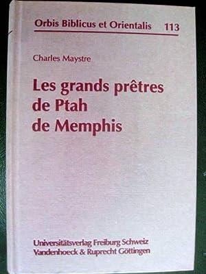 Les grands prêtres de Ptah de Memphis.: MAYSTRE, Charles