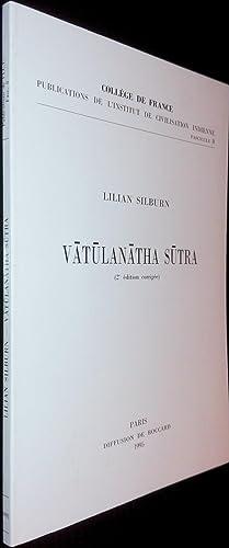 Vatulanatha sutra.: SILBURN, Lilian
