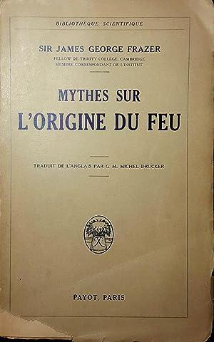 Mythes sur l'origine du feu: FRAZER, S.J.G.