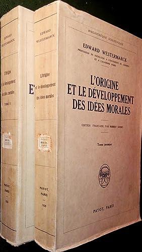 L'Origine et le développement des idées morales. T.I. et T.II. (complet).: ...