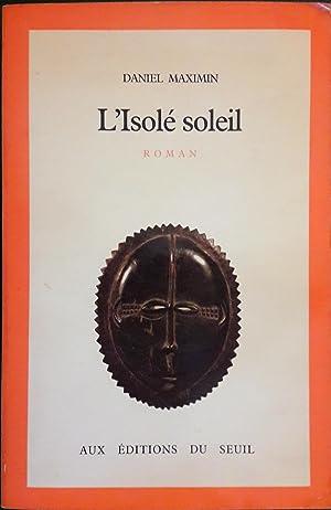L'Isolé soleil: MAXIMIN, Daniel