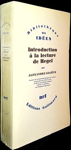 Introduction à la lecture de Hegel. Leçons: KOJEVE, Alexandre