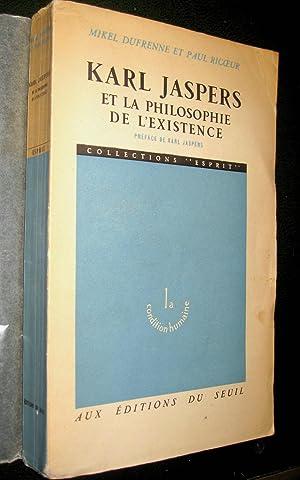 Karl Jaspers et la philosophie de l'existence.: DUFRENNE, Mikel et Paul RICOEUR