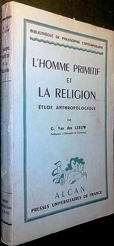 L'homme primitif et la religion. Etude anthropologique.: LEEUW, G. van der