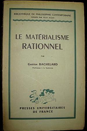 Le Matérialisme rationnel.: BACHELARD, Gaston