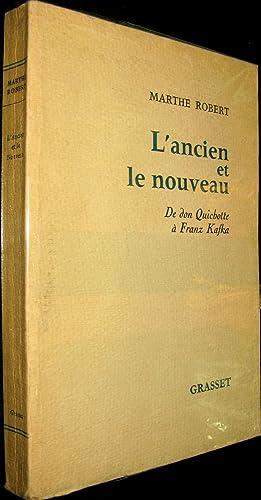 L'Ancien et le Nouveau. De don Quichotte à Franz Kafka.: ROBERT, Marthe
