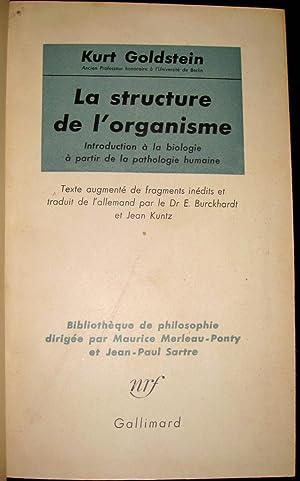 La Structure de l'organisme. Introduction à la biologie à partir de la ...