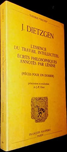 L'Essence du travail intellectuel. Ecrits philosophiques annotés par Lénine.: ...