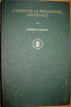L'Enjeu de la philosophie médiévale. Etudes thomistes,: MURALT, André de