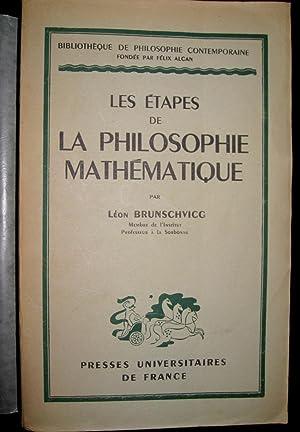 Les Etapes de la philosophie mathématique.: BRUNSCHVICG, Léon