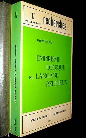 Empirisme logique et langage religieux. Trois approches anglo-saxonnes contemporaines : R.B. ...
