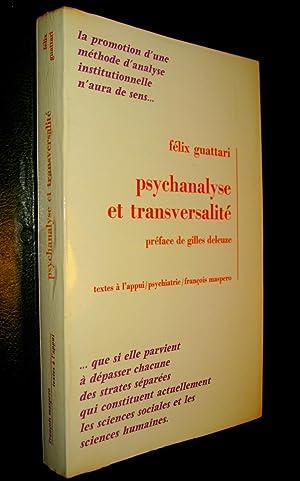 Psychanalyse et transversalité. Essais d'analyse institutionnelle.: GUATTARI, Félix