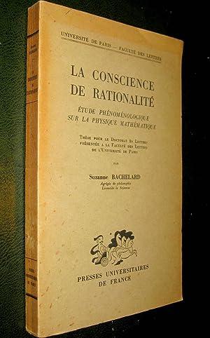 La Conscience de rationalité. Etude phénoménologique sur la physique math&...