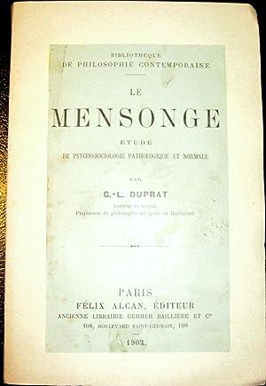 Le Mensonge. Etude de psycho-sociologie pathologique et normale.: DUPRAT, G.-L.