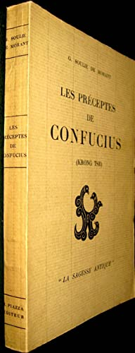 Les Préceptes de Confucius (Krong tse).: SOULIE DE MORANT, G.