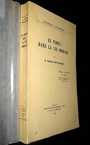 Le Temps dans la vie morale.: AMADO LEVY-VALENSI, Eliane