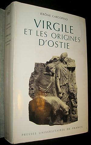 Virgile et les origines d'Ostie.: CARCOPINO, Jérôme