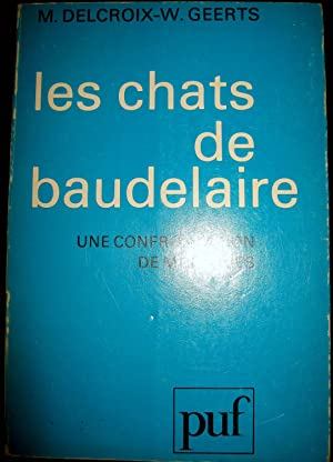 """Les Chats"""" de Baudelaire. Une confrontation de méthodes.: DELCROIX, M. et W. GEERTS"""
