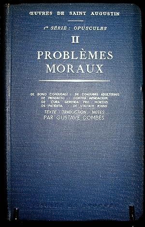Oeuvres I-ère série : Opuscules. II : Problèmes moraux. De bon conjugali - De ...