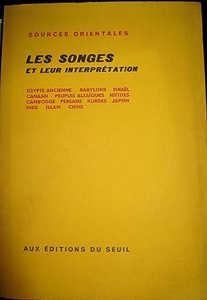 Les Songes et leur interprétation. Egypte ancienne - Babylone - Hitites - Canaan - Isra&euml...