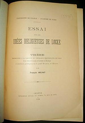 Essai sur les idées religieuses de Locke.: MILHAC, François