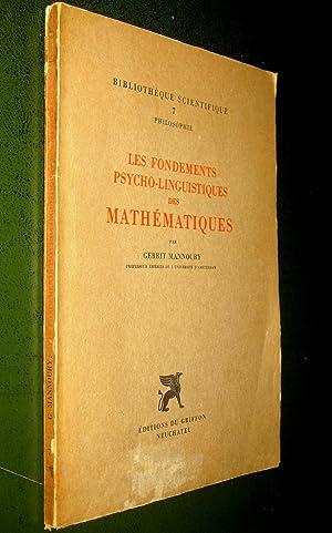 Les fondements psycho-linguistiques des mathématiques.: MANNOURY, Gerrit